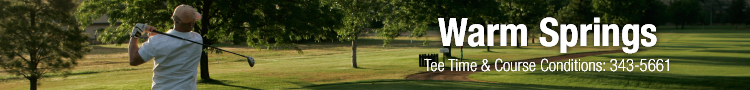 Visit Warm Springs Golf Course